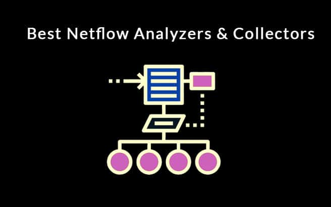Best Netflow Analyzers & Collectors