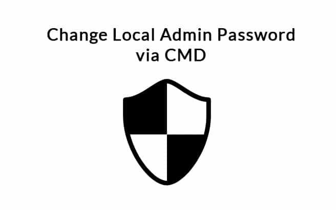 Change Local Admin Password via Cmd