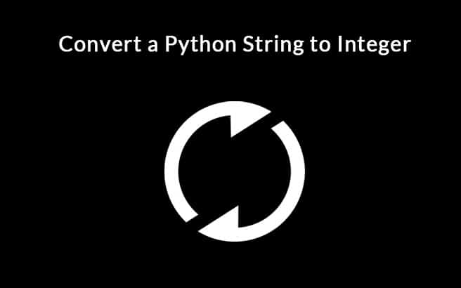 Convert a Python String to Integer