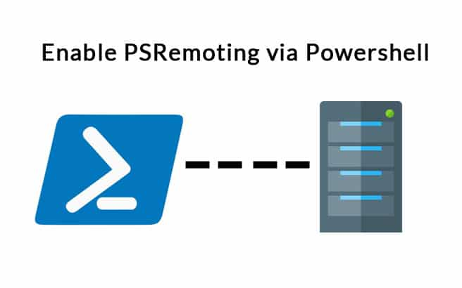 Enable PSRemoting via Powershell