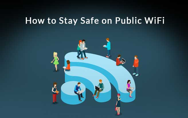 How to Stay Safe on Public WiFi - Checklist, Tools & Guide