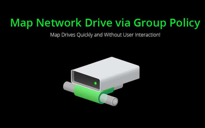 Map Network Drive using Group Policy
