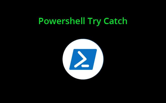 powershell try catch